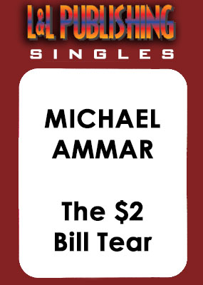 Michael Ammar - The $2 Bill Tear