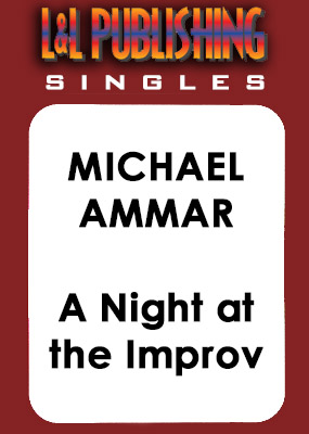 Michael Ammar - A Night at the Improv