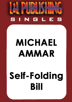 Michael Ammar - Self-Folding Bill