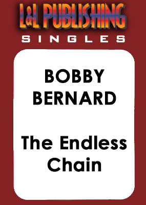 Bobby Bernard - The Endless Chain