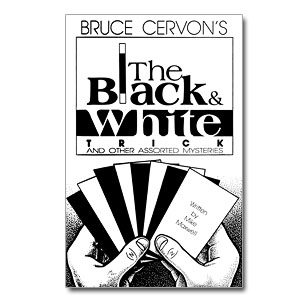 The Black & White Trick and Other Assorted Mysteries