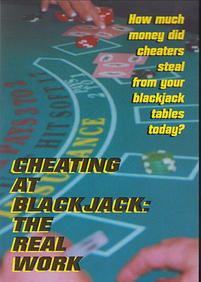 Cheating at Blackjack: The Real Work - Dustin D. Marks