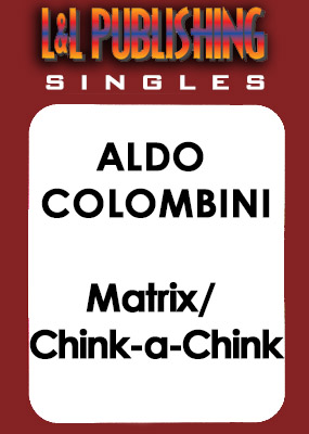 Aldo Colombini - Matrix / Chink-A-Chink