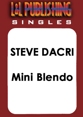 Steve Dacri - Mini Blendo