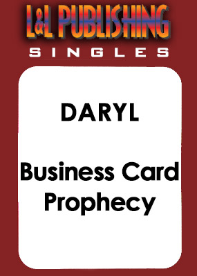 Daryl - Business Card Prophecy