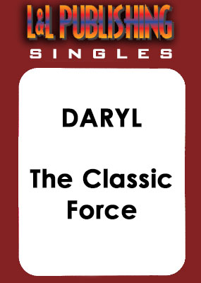 Daryl - The Classic Force