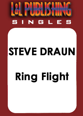 Steve Draun - Ring Flight