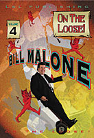 Bill Malone On the Loose #4 video