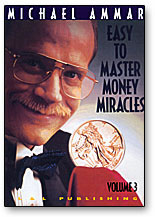 Easy to Master Money Miracles Volume 3 by Michael Ammar video