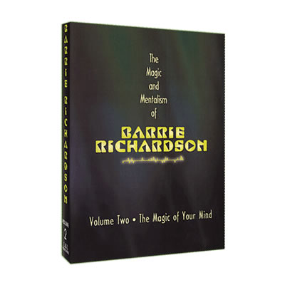 Magic and Mentalism of Barrie Richardson 2 by Barrie Richardson