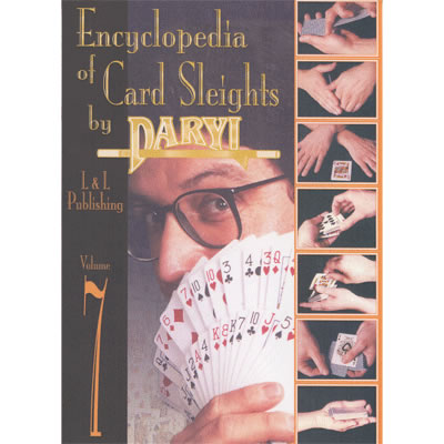 Encyclopedia of Card Sleights Volume 7 by Daryl video