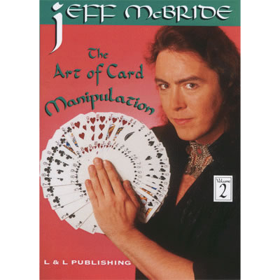 The Art Of Card Manipulation Vol.2 by Jeff McBride video