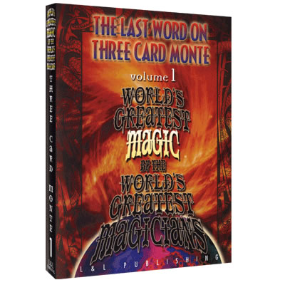 The Last Word on Three Card Monte Vol. 1 (World's Greatest Magic