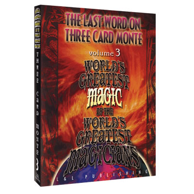 The Last Word on Three Card Monte Vol. 3 (World's Greatest Magic