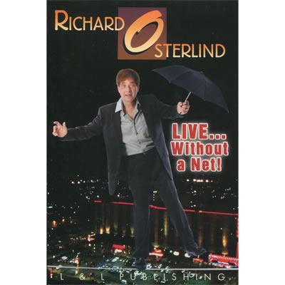 Live Without a Net by Richard Osterlind and L&L Publishing video