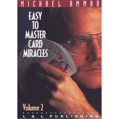 Easy to Master Card Miracles Volume 2 by Michael Ammar video
