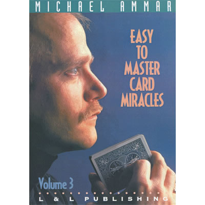 Easy to Master Card Miracles Volume 3 by Michael Ammar video