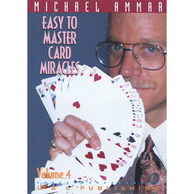Easy to Master Card Miracles Volume 4 by Michael Ammar video