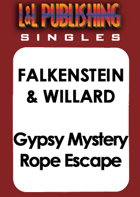 Falkenstein & Willard - Gypsy Mystery Rope Escape