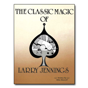 The Classic Magic of Larry Jennings