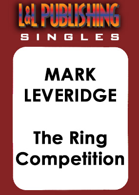 Mark Leveridge - The Ring Competition