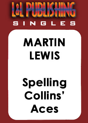 Martin Lewis - Spelling Collins' Aces