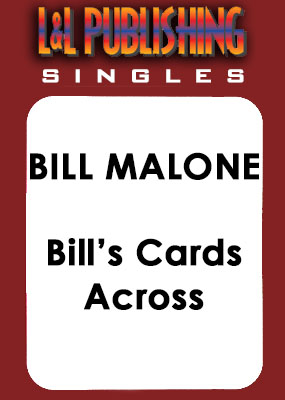 Bill Malone - Bill's Cards Across