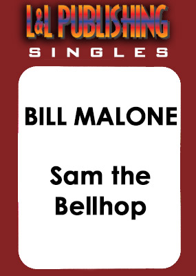 Bill Malone - Sam the Bellhop