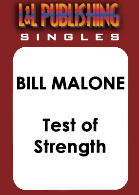 Bill Malone - Test of Strength