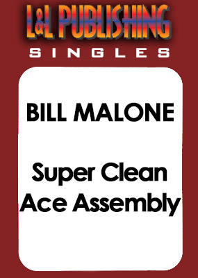 Bill Malone - Super Clean Ace Assembly