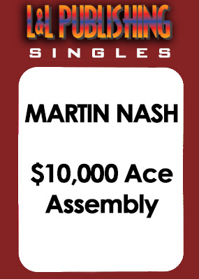 Martin Nash - $10,000 Ace Assembly