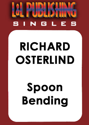 Richard Osterlind - Spoon Bending