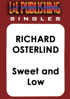 Richard Osterlind - Sweet and Low - Click Image to Close