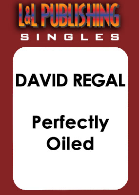 David Regal - Perfectly Oiled