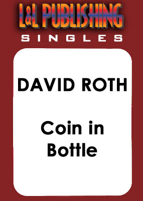 David Roth - Coin In Bottle