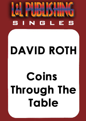 David Roth - Coins Through The Table