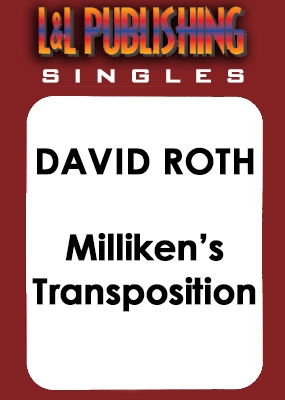 David Roth - Milliken's Transposition