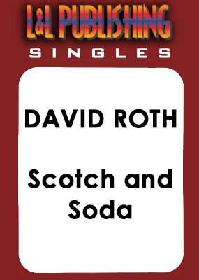 David Roth - Scotch and Soda