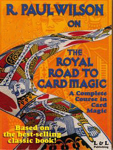 Royal Road To Card Magic by R. Paul Wilson video