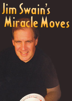 Jim Swain's Miracle Moves - James Swain - Click Image to Close