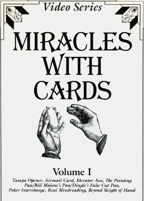 Miracles With Cards - James Swain - Vol. 1