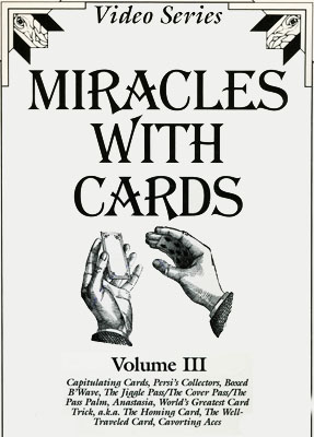 Miracles With Cards - James Swain - Vol. 3
