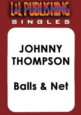 Johnny Thompson - Balls and Net