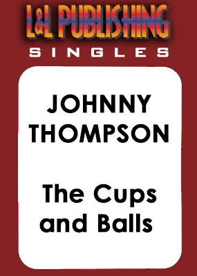 Johnny Thompson - The Cups and Balls