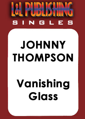 Johnny Thompson - Vanishing Glass