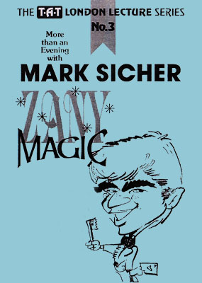 Mark Sicher's Zany Magic