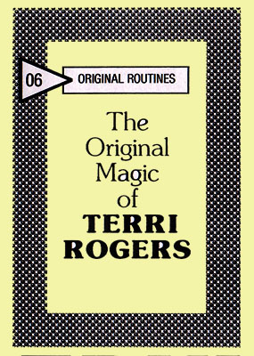The Original Magic of Terri Rogers