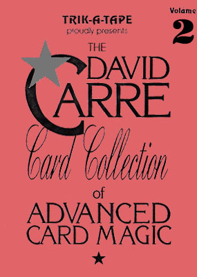The David Carre Card Collection of Advanced Card Magic (Vol. 2)