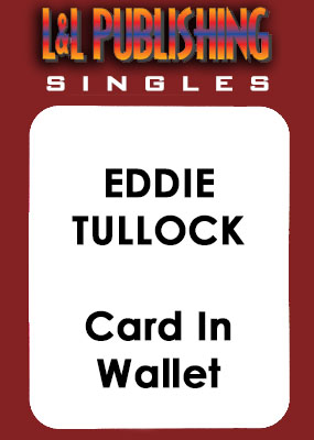 Eddie Tullock - Card In Wallet