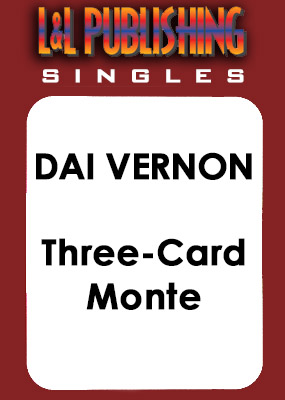 Dai Vernon - Three-Card Monte